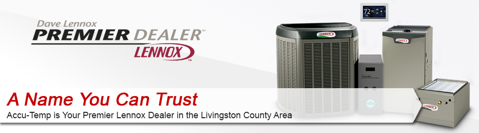 Accu-Temp is a certified Lennox dealer for Furnace in Howell, MI.